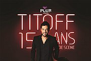 TITOFF '15 ANS DE SCENE'