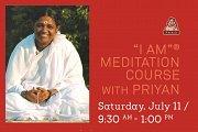 """I AM"" Meditation Course with Priyan"