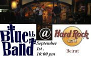BlueBandLB Live @ Hard Rock Cafe Beirut