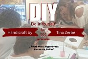"""DIY"" Workshop Handicraft by Tina Zerbé"