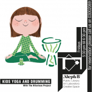 "Kids Yoga and Drumming with ""the hilarious project"""
