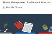 Waste Management: Problems & Solutions by Ziad Abi Chaker