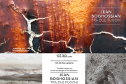 Jean Boghossian TRA DUE FUOCHI - Art Exhibition