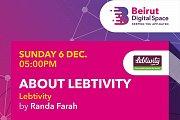 Lebtivity presentation in the Beirut Digital Space