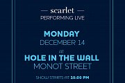 Scarlet live at The Hole in the Wall
