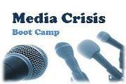 Media Crisis Boot Camp
