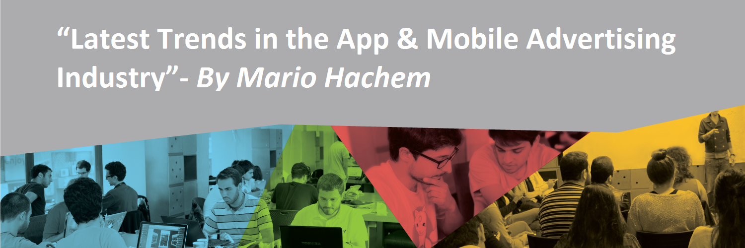 Latest trends in the app mobile advertising industry for Mobili ad trend
