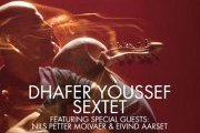 DHAFER YOUSSEF Sextet Feat: Nils Petter MOLVAER & Eivind AARSET live at MUSICHALL