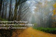 Tranpersonal Psychology: The Healing Potential of Non-ordinary States of Consciousness