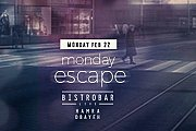 "BistroBar Live presents ""Monday Escape"""