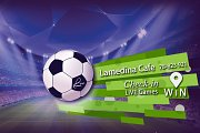 Watch UEFA Games Live on Big Screens at Lamedina Cafe, Jounieh