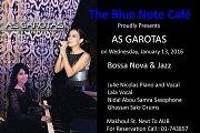 As Garotas (Bossa Nova & Jazz) Julie Nicolas & Lala @ Blue note Cafe