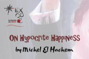 "On Hypocrite Happiness"" Solo Exhibition by Michel El Hachem"