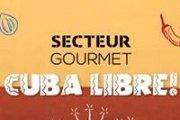 Secteur Gourmet - Cuba Libre!