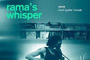 Rama's Whisper live