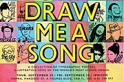 Draw me a song