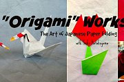 Origami Workshop: The Art of Japanese Paper Folding