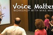 VOICE MATTERS workshop with MIKE MASSY - Edition V