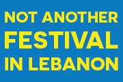 Not Another Festival In Lebanon - Hadi Damien