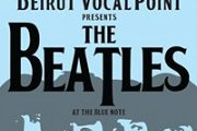 Beirut Vocal point presents The Beatles at Blue Note Cafe