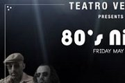 80's Night at Teatro Verdun