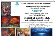 "L'exposition  de peinture ""QUINTET"" - Wadih Yared, Ardziv, Roula Saleh, Sabine Chehwan, Anita Freije"