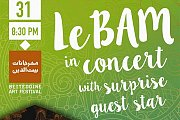 LeBAM in Concert With Surprise Guest Star - Part of Beiteddine Art Festival 2016