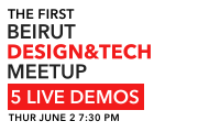 The 1st Beirut Design & Tech Meetup