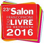 23eme Salon du Livre Francophone de Beyrouth 2016