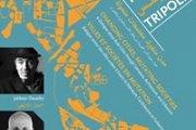 مدن متغيرة، مجتمعات متحولة, حوار حول مدينة طرابلس