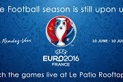 Euro 2016 Live at Le Patio Rooftop Bar