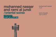 Mohannad Nasser and Rami al Jundi - Oriental Soiree
