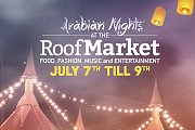 Arabian Nights at the Roof Market in Citymall