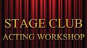Stage Club - Acting Workshop