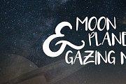 Moon & Planet Gazing Night