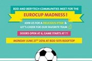 Berytech and BDD Meetup for the Euro Cup Madness