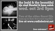 The Bald & the Beautiful with DJ's Ziad Nawfal and Jana Saleh