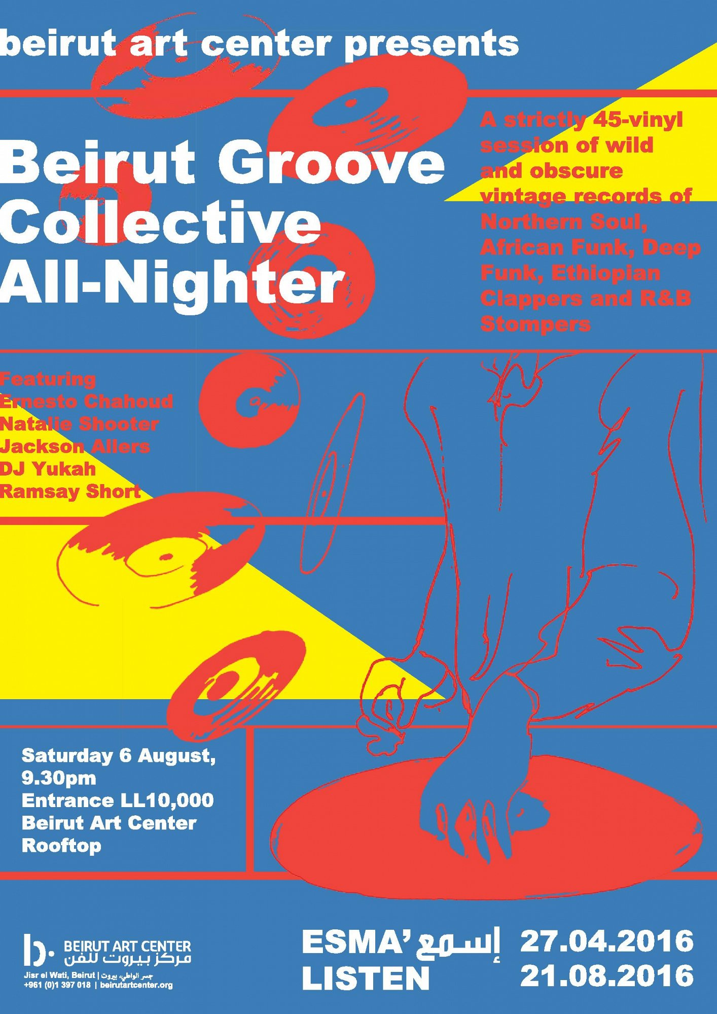 Beirut Art Center presents    Beirut Groove Collective All-Nighter