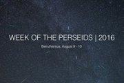 Week of the Perseids | 2016