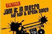 Jam it in Metro / hip hop & break dance