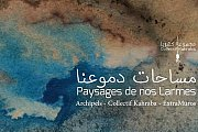 Paysages de Nos Larmes - Landscape of our Tears