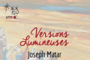 Versions Lumineuses I Solo Exhibition by Joseph Matar