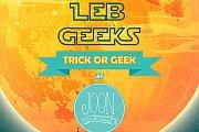 Leb Geek's Trick or Geek at Joon on the Moon
