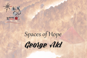 Spaces of Hope   Solo Exhibition by George Akl