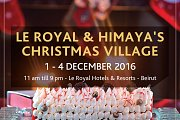 "Le Royal and ""himaya's "" Christmas Village"