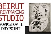 Beirut Printmaking Studio - Workshop I - Drypoint