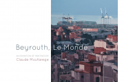 Beyrouth, Le Monde: A Painting Exhibition by Claude Moufarege