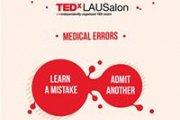 TEDxLAUSalon V.9.0: Medical Errors