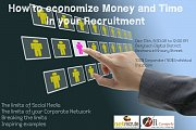 Economize Money and Time in your Recruitment