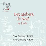 Les Ateliers de Noël   Christmas Exhibition